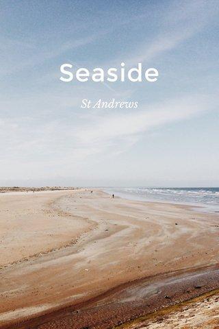 Seaside St Andrews