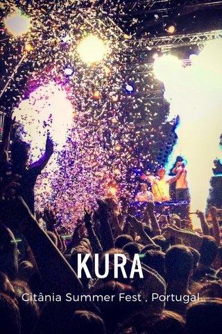 KURA Citânia Summer Fest , Portugal
