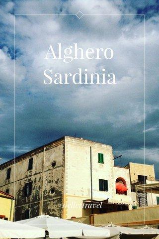 Alghero Sardinia #stellertravel