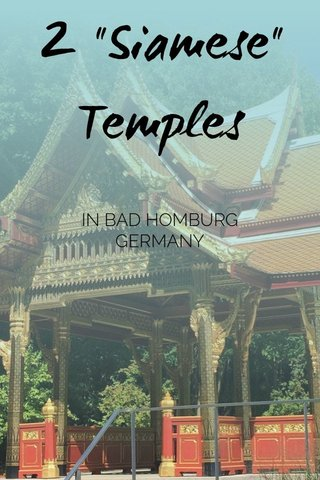"2 ""Siamese"" Temples IN BAD HOMBURG GERMANY"