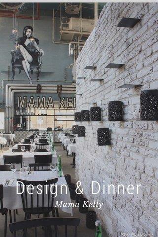 Design & Dinner Mama Kelly