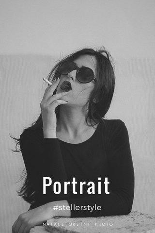 Portrait #stellerstyle