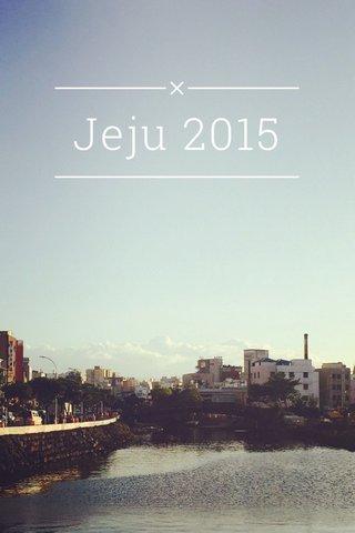 Jeju 2015