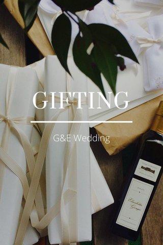 GIFTING G&E Wedding