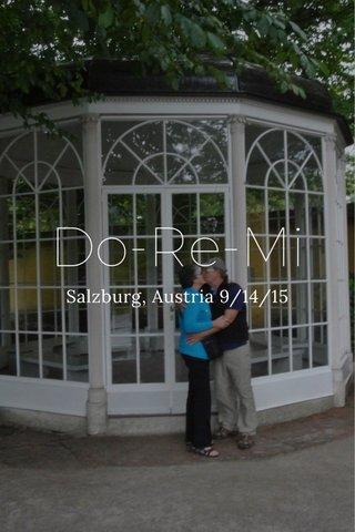 Do-Re-Mi Salzburg, Austria 9/14/15