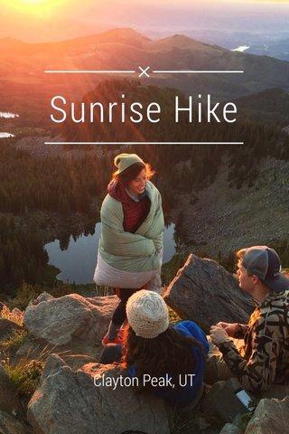 Sunrise Hike Clayton Peak, UT