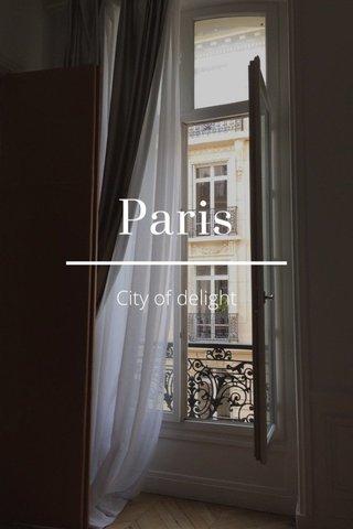 Paris City of delight