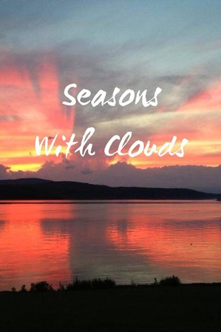 Seasons With Clouds