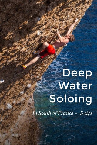 Deep Water Soloing In South of France + 5 tips