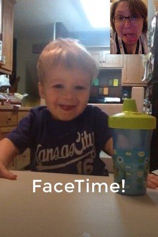 FaceTime!
