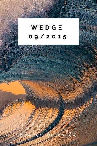WEDGE 09/2015 Newport Beach, CA