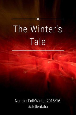 The Winter's Tale Nannini Fall/Winter 2015/16 #stelleritalia