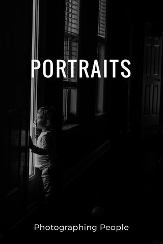 PORTRAITS Photographing People