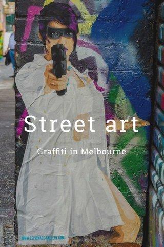 Street art Graffiti in Melbourne