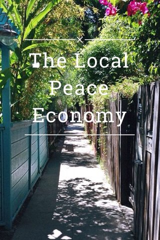 The Local Peace Economy