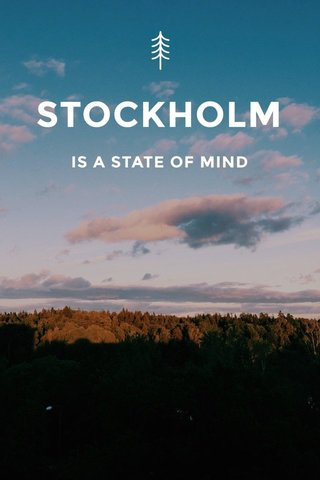 STOCKHOLM IS A STATE OF MIND