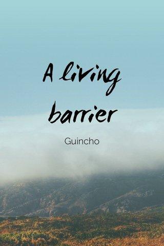 A living barrier Guincho