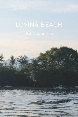 LOVINA BEACH Bali, Indonesia