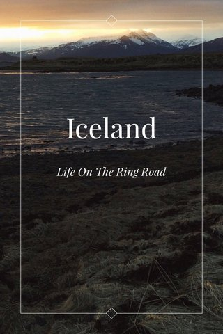 Iceland Life On The Ring Road
