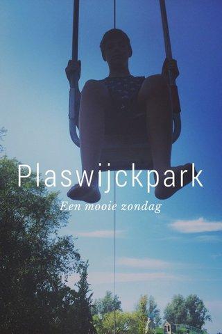 Plaswijckpark Een mooie zondag