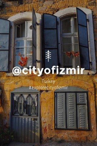@cityofizmir Turkey #explorecityofizmir