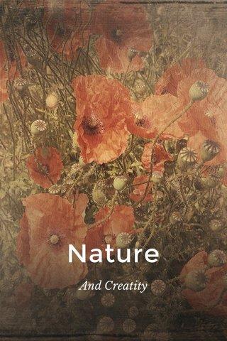 Nature And Creatity