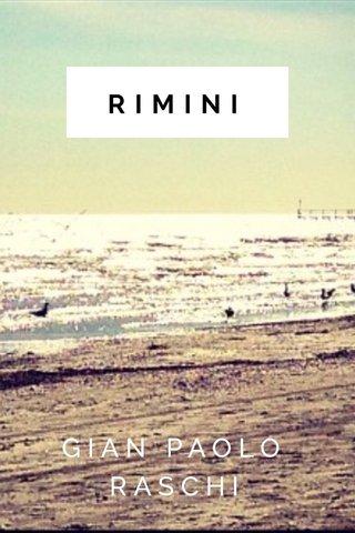 RIMINI GIAN PAOLO RASCHI
