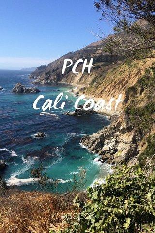 PCH Cali Coast #GCEOX