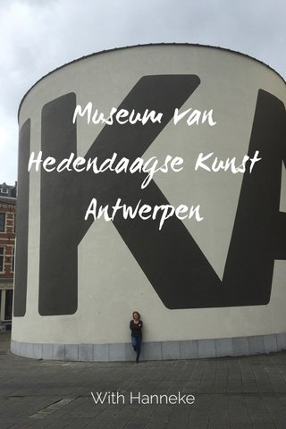 Museum van Hedendaagse Kunst Antwerpen With Hanneke