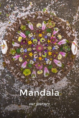 Mandala our journey