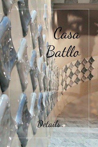 Casa Batllo Details