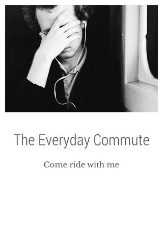 The Everyday Commute