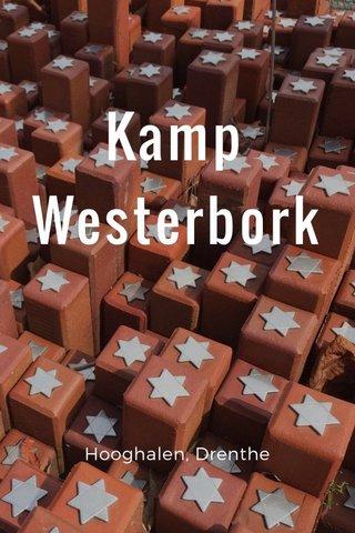 Kamp Westerbork Hooghalen, Drenthe