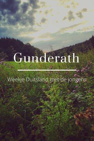 Gunderath Weekje Duitsland met de jongens