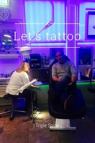 Let's tattoo | Triple Spiral |