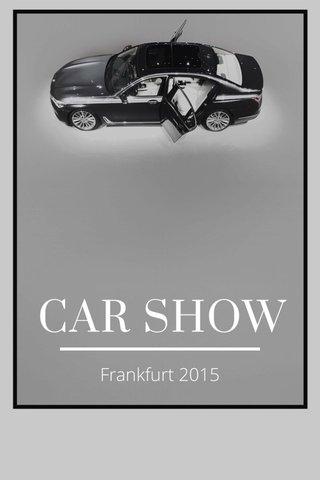 CAR SHOW Frankfurt 2015