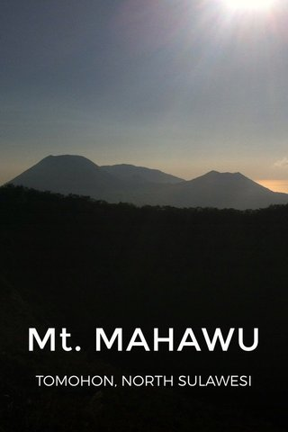 Mt. MAHAWU TOMOHON, NORTH SULAWESI