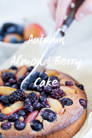 Autumn Almond Berry Cake