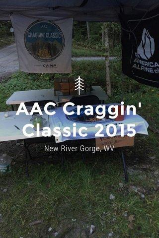AAC Craggin' Classic 2015 New River Gorge, WV
