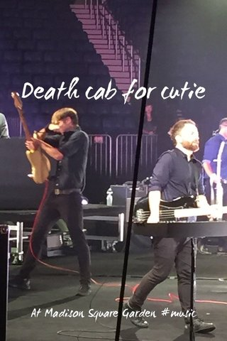 Death cab for cutie At Madison Square Garden #music