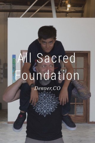 All Sacred Foundation Denver,CO