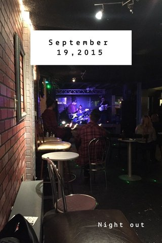 September 19,2015 Night out