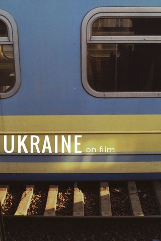 UKRAINE on film