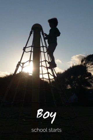 Boy school starts