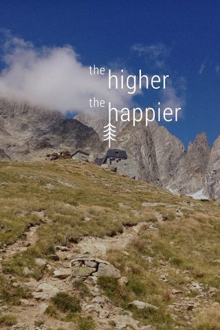 higher happier the the
