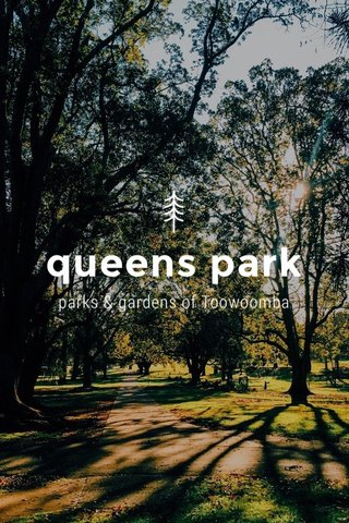 queens park parks & gardens of Toowoomba