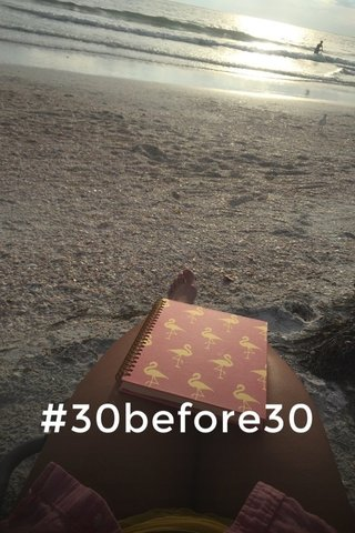 #30before30