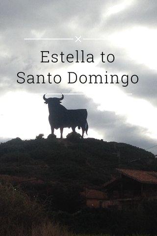 Estella to Santo Domingo