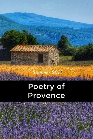 Poetry of Provence Summer 2015