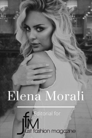 Elena Morali Editorial for